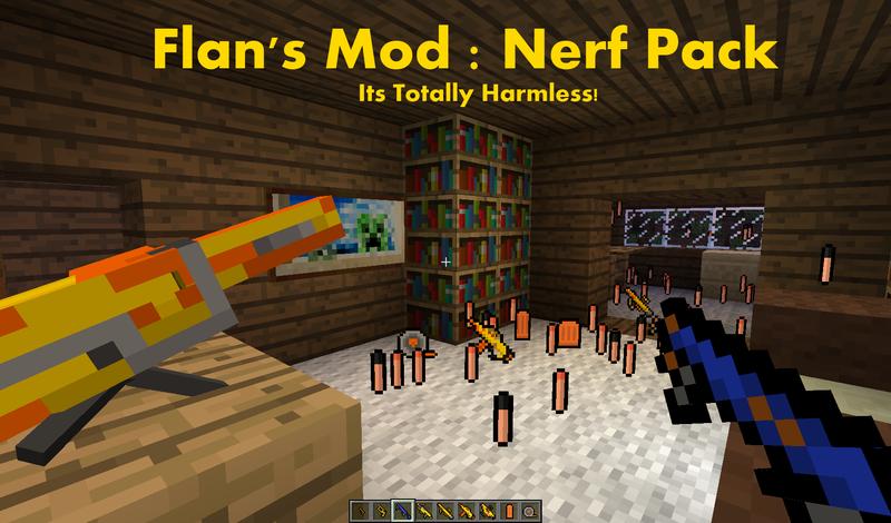 Скачать мод для майнкрафт 1.5.2 flan s mod nerf pack - Minecraft Minecraft